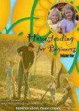 Homesteading for Beginners Volume One DVD
